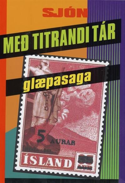 Með titrandi tár