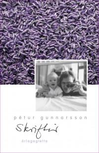 Skriftir: Pétur Gunnarsson