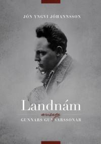 Landnám: Ævisaga Gunnars Gunnarssonar