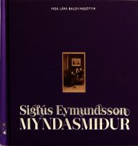 Sigfús Eymundsson: Myndasmiður