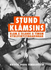 Stund klámsins – Klám á Íslandi á tímum kynlífsbyltingarinnar
