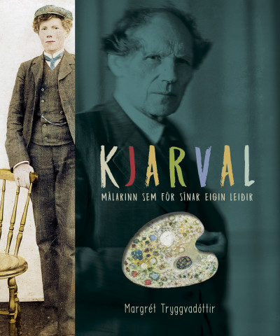 Kjarval - Málarinn sem fór sínar eigin leiðir