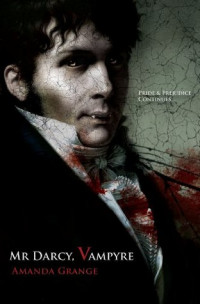 Mr. Darcy, Vampyre (2009)