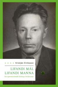 Lifandi mál lifandi manna. Um esperantotímabil Þórbergs Þórðarsonar