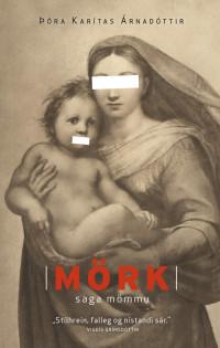 Mörk – saga mömmu (2015)